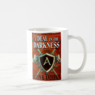 A Deal in the Darkness Coffee Mug