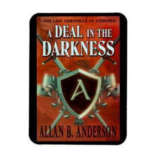 A Deal in the Darkness Designer Magnet