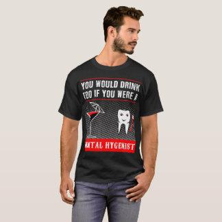 a Dental Hygienist t-shirt