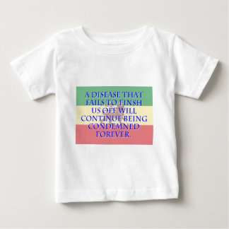 A Disease That Fails To Finish - Amharic Baby T-Shirt