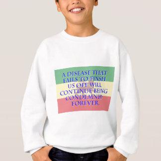 A Disease That Fails To Finish - Amharic Sweatshirt