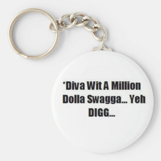 A DIVA WITH SWAGG....KEYCHAIN KEYCHAIN