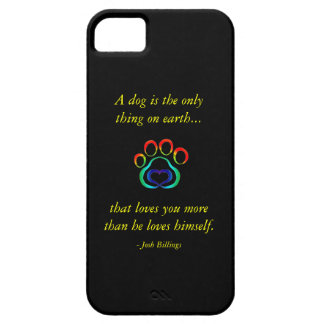 A Dog is the Only Thing on Earth iPhone 6 Case