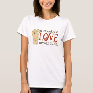 a Doodle's Love never fails - Blonde Goldendoodle T-Shirt
