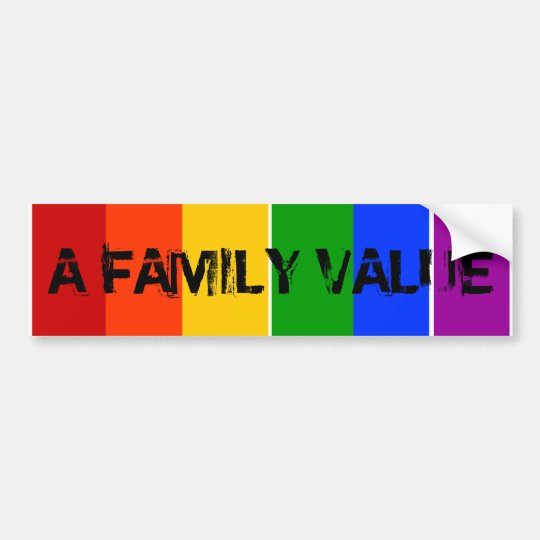 A FAMILY VALUE GAY LGBT RAINBOW BUMPER STICKER