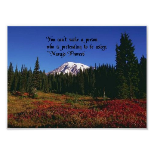 A Famous Navaho Quote Photograph