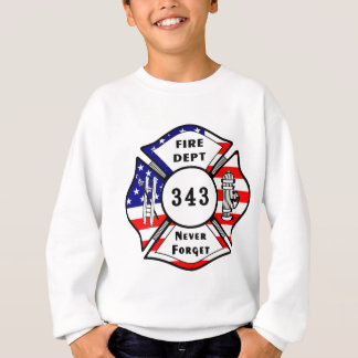 A Firefighter 9/11 Never Forget 343 Sweatshirt