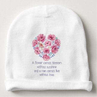 A flower cannot blossom baby beanie
