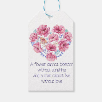 A flower cannot blossom gift tags