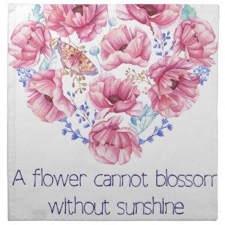 A flower cannot blossom napkin