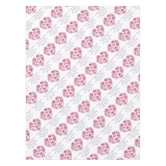 A flower cannot blossom tablecloth