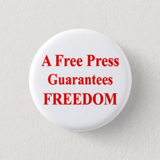"""A Free Press"" Button 1"