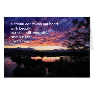 A friend can touch our heart... card