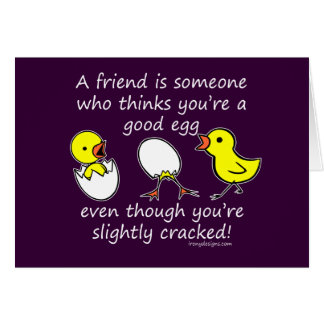 A friend is someone card