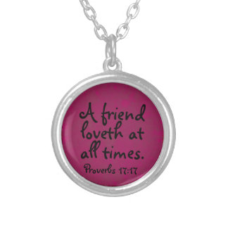 A Friend loveth at all times Proverbs Necklace