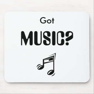 a_funny_music_note_000, Got , MUSIC? Mouse Pad