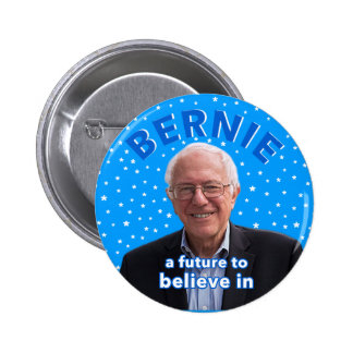 A Future To Believe In 2 Inch Round Button