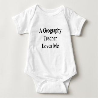 A Geography Teacher Loves Me Baby Bodysuit