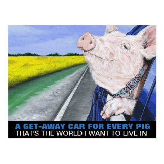 A Get-Away Car For Every Pig Postcard