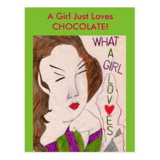 A Girl Just Loves Chocolate! Postcard