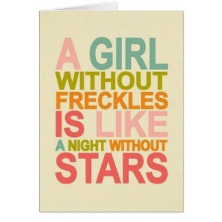 A Girl WIthout Freckles Card