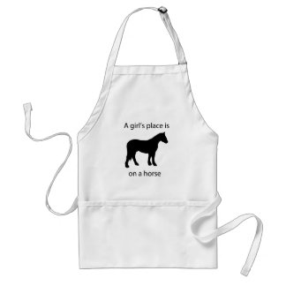 A girls place is on a horse standard apron