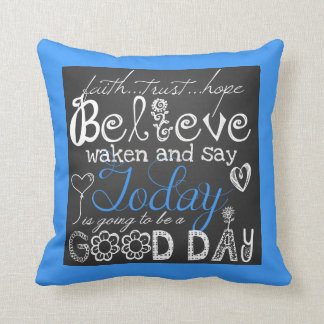 A Good Day Inspirational Pillow