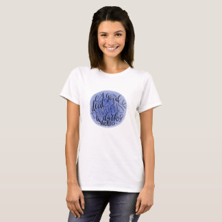 A good deed brightens the whole world T-Shirt