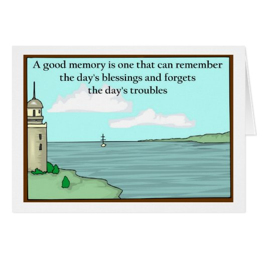 A good memory can remember the days blessings cards