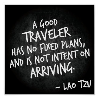 A good traveler - Lao Tzu Travel quote poster