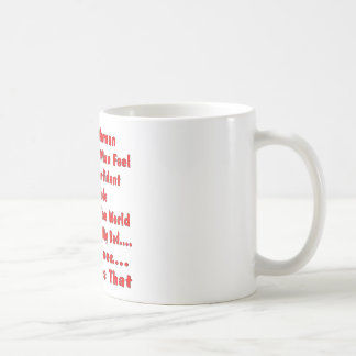 A Good Woman Can Make A man Feel No Beer Does That Mug