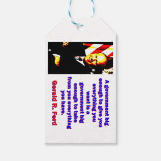 A Government Big Enough - Gerald Ford Pack Of Gift Tags