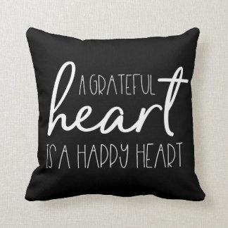 A grateful heart, is a happy heart - reverse type throw pillow