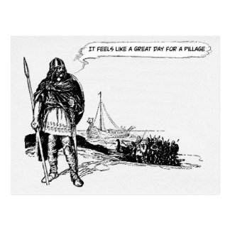 A Great Day For A Pillage - Postcard