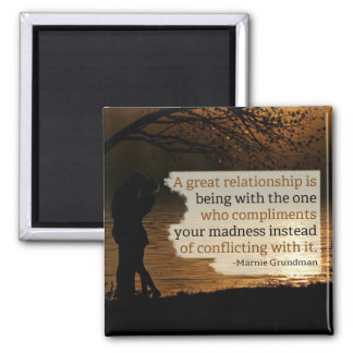 A Great Relationship Magnet