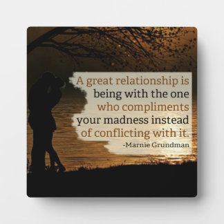 A Great Relationship Plaque