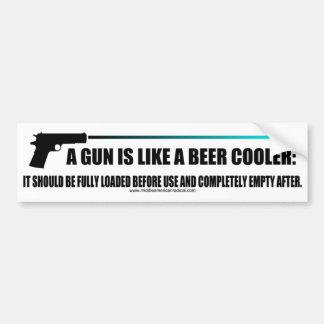 A Gun Is Like A Beer Cooler Bumper Sticker