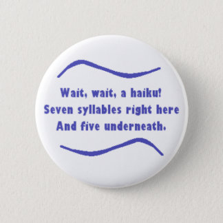 A Haiku 2 Inch Round Button