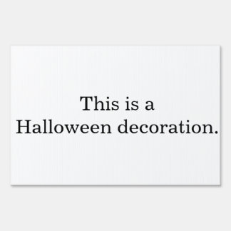 A Halloween Decoration Sign