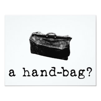"A Handbag? 4.25"" X 5.5"" Invitation Card"