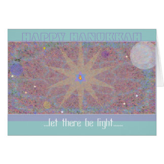 A. HANUKKAH CARD '...let there be light.....'