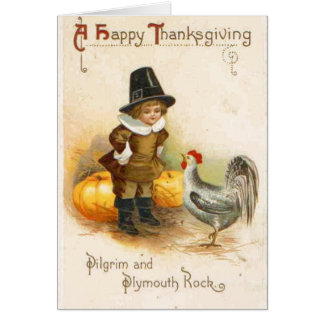 A Happy Thanksgiving Pilgrim and Plymouth Rock Card