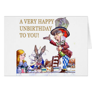 A Happy Unbirthday to You Card