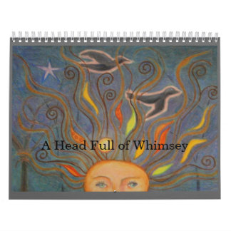 A Head Full of Whimsey Wall Calendar