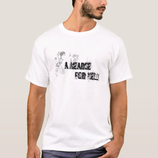 a hearse for kelli white T    ... T-Shirt