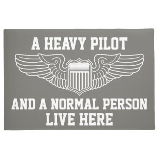 A Heavy Pilot and Normal Person Live Here Wings Doormat