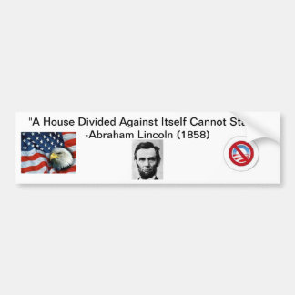"""A House Divided"" Anti-Obama Bumper Sticker"