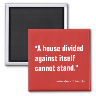 A House Divided Magnet
