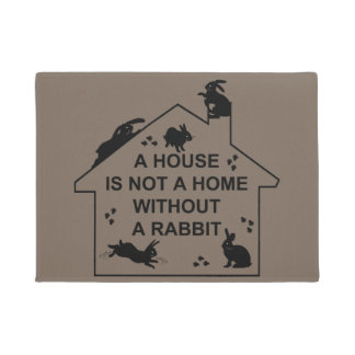 A House is not a Home without a Rabbit Doormat