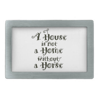 A House without Horse Belt Buckle